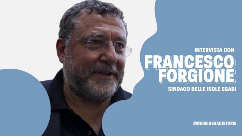 Intervista con Francesco Forgione Sindaco di Favignana