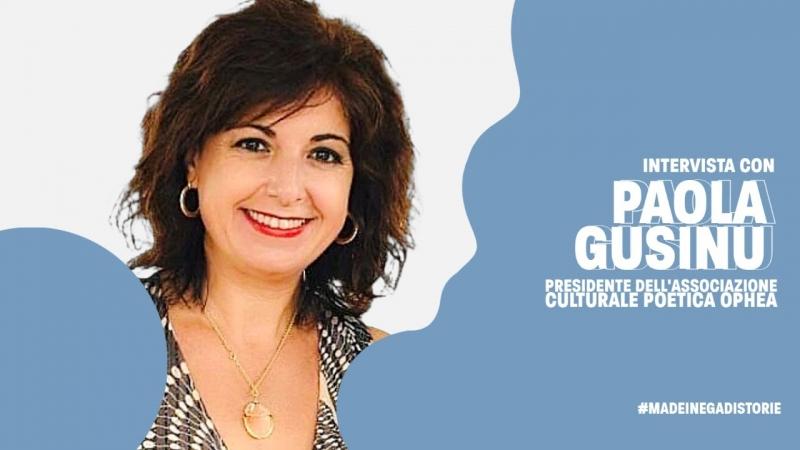 Intervista con Paola Gusinu. Poetessa e presidente dell'associazione Ophea